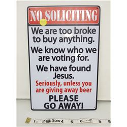 """No Soliciting reproduction 11.5 X 8"""""""