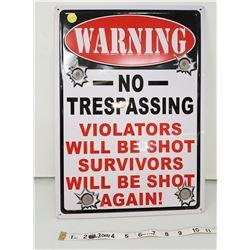 "No trespassing sign, 12"" X 17"""