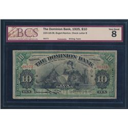 Canada - The Dominion Bank 1925 $10 Certified BCS VG 8