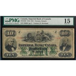 Canada, Imperial Bank of Canada 1915 $10 Certified PMG Choice Fine 15