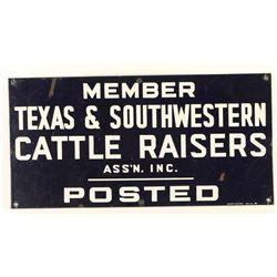 Texas and Southwestern Cattle Raiser's Sign