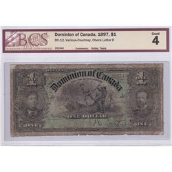 1897 $1 DC-12, Dominion of Canada, Various-Courtney, Check Letter D, S/N: 293543, BCS Certified G-4