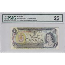 1973 $1 BC-46aA, Bank of Canada, Lawson-Bouey, Replacement, S/N: *OL2140370, PMG Certified VF-25 Net