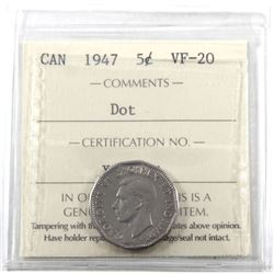 5-cent 1947 Dot ICCS Certified VF-20.