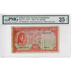 1940-41 Ireland 10 Shillings, Pick #1C LTN17, Currency Commission, Head of Erin, S/N: 04G040716, PMG