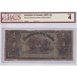 1897 $1 DC-12, Dominion of Canada, Various-Courtney, Check Letter D, S/N: 418176, BCS Certified G-4.
