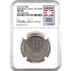 United States 2014-D Baseball Hall of Fame Commemorative, NGC Certified MS-69. Specialty Walter John