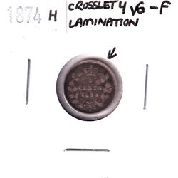 Error: 1874H Silver 5-cent Crosslet 4, with Lamination error on the reverse. Coin is a VG-F conditio