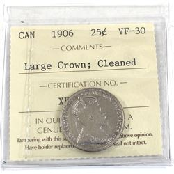 25-cent 1906 Large Crown ICCS Certified VF-30 (cleaned)