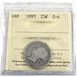 25-cent 1893 ICCS Certified G-4 *Key Date* Full date and full lettering on both obverse and reverse.