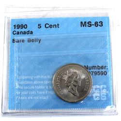 5-cent 1990 Bare Belly Variety CCCS Certified MS-63!