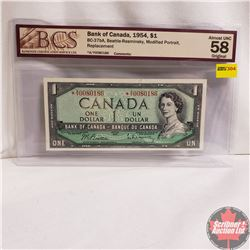 Canada $1 Bill 1954* Replacement Note (Beattie/Rasminsky) *AY0080186 (BCS Grade : Almost UNC 58 Orig