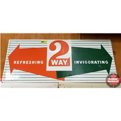 "Single Sided Tin Sign ""Refreshing 2 Way Invigorating"" (12"" x 29"")"