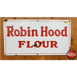 "Single Sided Porcelain Sign ""Robin Hood Flour"" (15"" x 28"")"