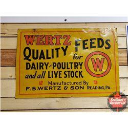 "Single Sided Tin Sign ""Wertz Quality Feeds"" (22"" x 32"")"