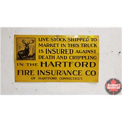 "Single Sided Tin Sign ""Hartford Fire Insurance Co."" Embossed (11"" x 19-1/2"")"