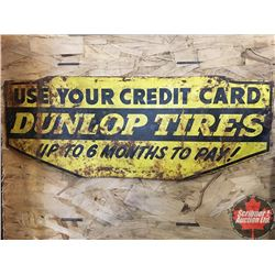 "Double Sided Tin Sign ""Dunlop Tires"" (10"" x 27"")"