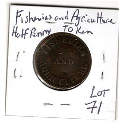 FISHERIES AND AGRICULTURE HALF PENNY TOKEN NICE