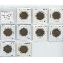 Lot of 9 King George V large cents: 1911 EF-40; 1912 EF-40; 1913 EF-40; 1914 VF-30; 1915 VF-20; 1916