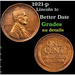 1921-p Lincoln Cent 1c Grades AU Details