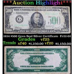 ***Auction Highlight*** 1934 $500 Gren Seal Silver Certificate  Fr22-02 Grades vf+ (fc)