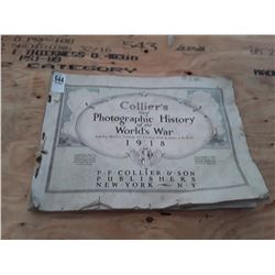 Colliers New Photographic History of The World War (WW1) Copyright 1918