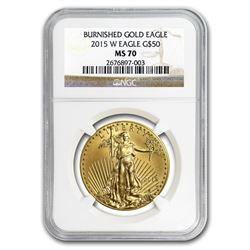 2015-W 1 oz Burnished Gold Eagle MS-70 NGC