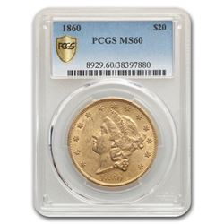 1860 $20 Liberty Gold Double Eagle MS-60 PCGS