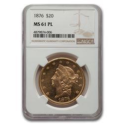 1876 $20 Liberty Gold Double Eagle MS-61 NGC (PL)