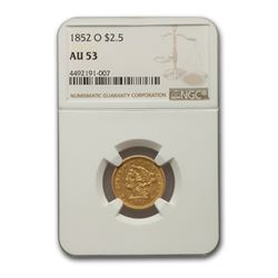1852-O $2.50 Liberty Gold Quarter Eagle AU-53 NGC