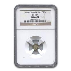 1875 Indian Octagonal 25¢ Gold MS-66 NGC (BG-784\, PL)