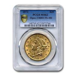 1873 $20 Liberty Gold Double Eagle MS-62 PCGS (Open 3 DDO FS-101)