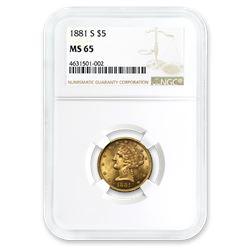 1881-S $5 Liberty Gold Half Eagle MS-65 NGC