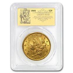 1860 $20 Liberty Gold Double Eagle BU PCGS (Prospector Label)