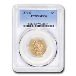 1877-S $5 Liberty Gold Half Eagle MS-60 PCGS