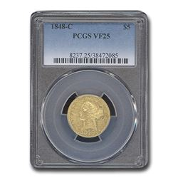 1848-C $5 Liberty Gold Half Eagle VF-25 PCGS