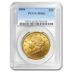 1899 $20 Liberty Gold Double Eagle MS-62 PCGS