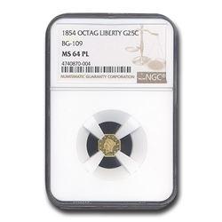 1854 Liberty Octagonal 25 Cent Gold MS-64 NGC (PL\, BG-109)