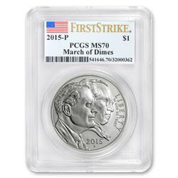 2015-P U.S. March of Dimes $1 Silver Commem MS-70 PCGS (FS)