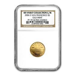 2006-S Gold $5 Commem San Francisco Old Mint PF-70 NGC