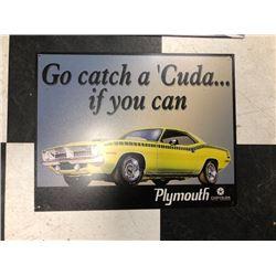 NO RESERVE GO CATCH A CUDA COLLECTIBLE SIGN