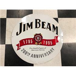 NO RESERVE JIM BEAM 200TH ANNIVERSARY SIGN
