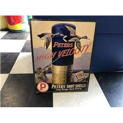 NO RESERVE PETERS SHOT SHELLS SIGN AND TRUE BLUES PETERS FINE SPORTING AMMUNITION SINCE 1887 SIGN TW