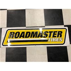 NO RESERVE ROADMASTER TIRES SIGN