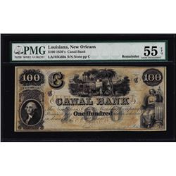 1850's $100 Canal Bank New Orleans Obsolete Bank Note PMG About Uncirculated 55EPQ