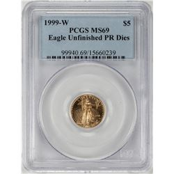 1999-W $5 American Gold Eagle Coin PCGS MS69 Stk w/Unfinished PR Die