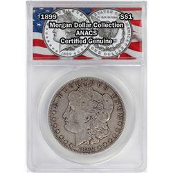 1899 $1 Morgan Silver Dollar Coin ANACS Certified Genuine