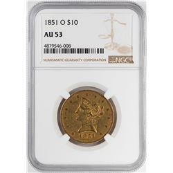 1851-O $10 Liberty Head Eagle Gold Coin NGC AU53