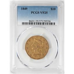 1849 $10 Liberty Head Eagle Gold Coin PCGS VF25