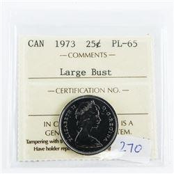 Canada 1973 25 Cent. PL65. Large Bust
